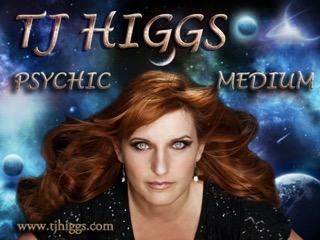 TJ HIGGS - PSYCHIC MEDIUM