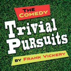 TRIVIAL PURSUITS