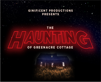 THE HAUNTING OF GREENACRE COTTAGE