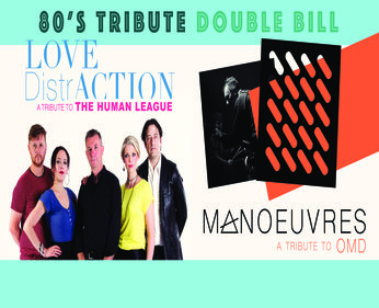 HUMAN LEAGUE VS OMD TRIBUTE SHOW