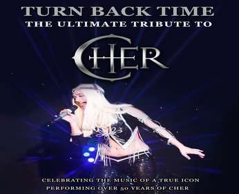 TURN BACK TIME -A TRIBUTE TO CHER