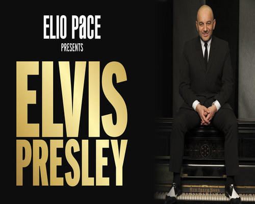 ELIO PACE presents ELVIS PRESLEY