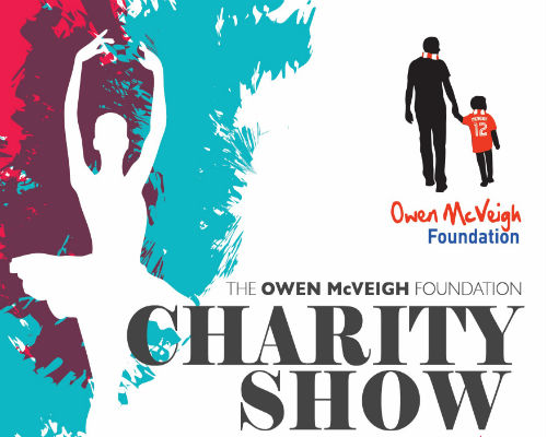 THE OWEN MCVEIGH FOUNDATION CHARITY SHOW